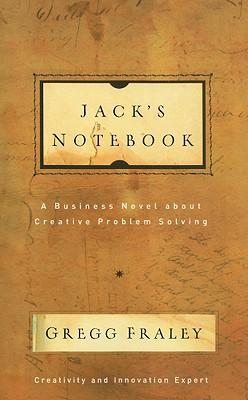 Jack's Notebook By Fraley, Gregg